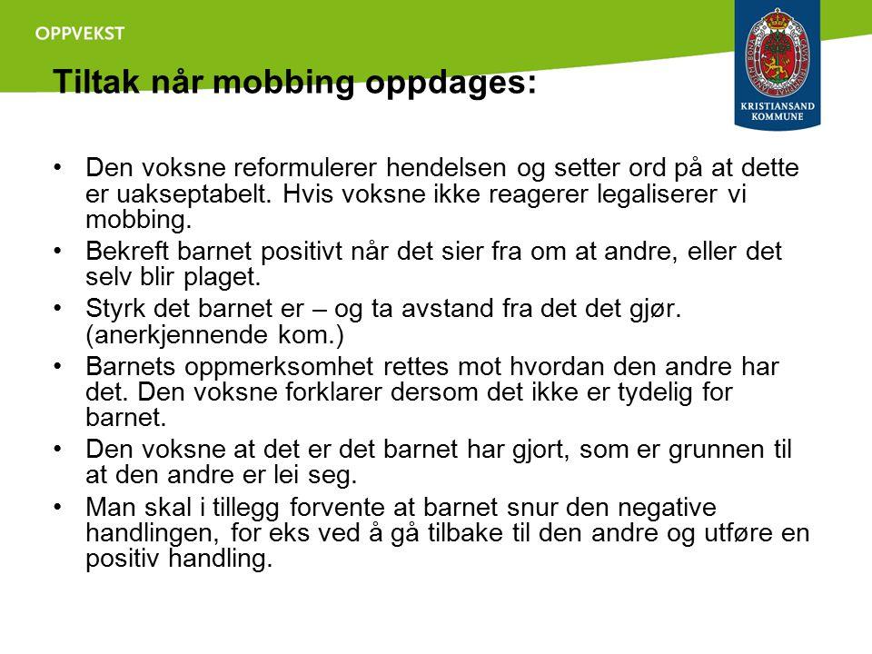 Tiltak når mobbing oppdages:
