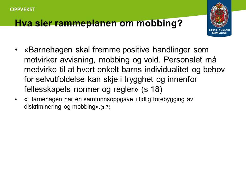 Hva sier rammeplanen om mobbing
