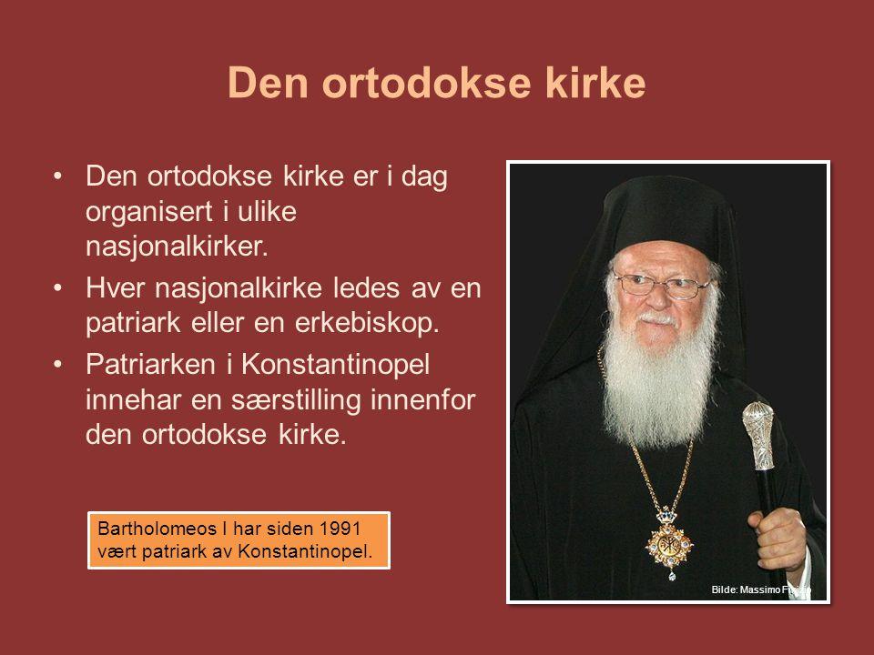 Den ortodokse kirke Den ortodokse kirke er i dag organisert i ulike nasjonalkirker. Hver nasjonalkirke ledes av en patriark eller en erkebiskop.