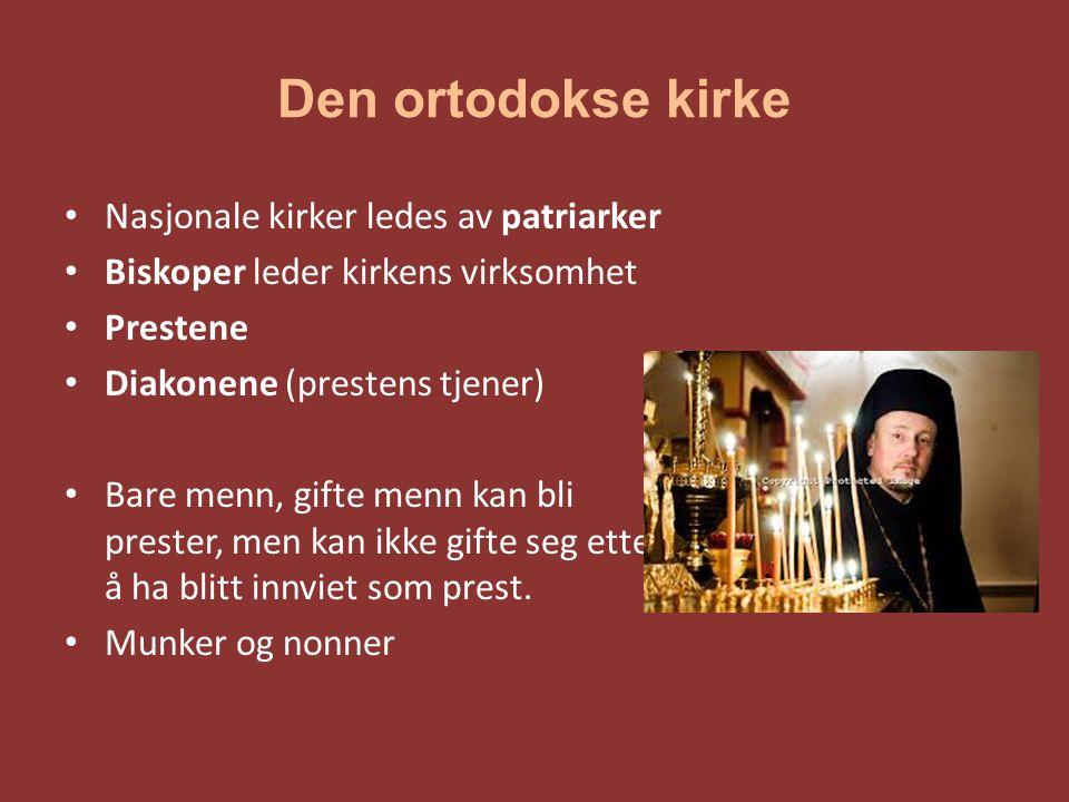 Den ortodokse kirke Nasjonale kirker ledes av patriarker