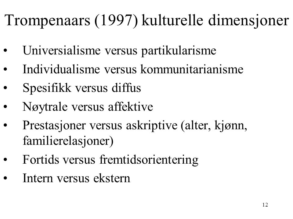 Trompenaars (1997) kulturelle dimensjoner