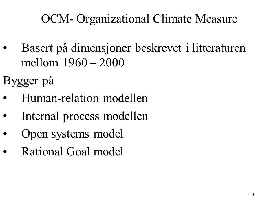 OCM- Organizational Climate Measure