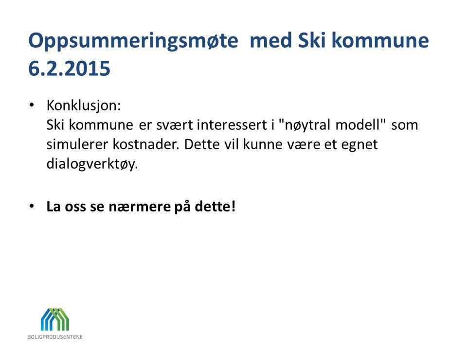 Oppsummeringsmøte med Ski kommune 6.2.2015