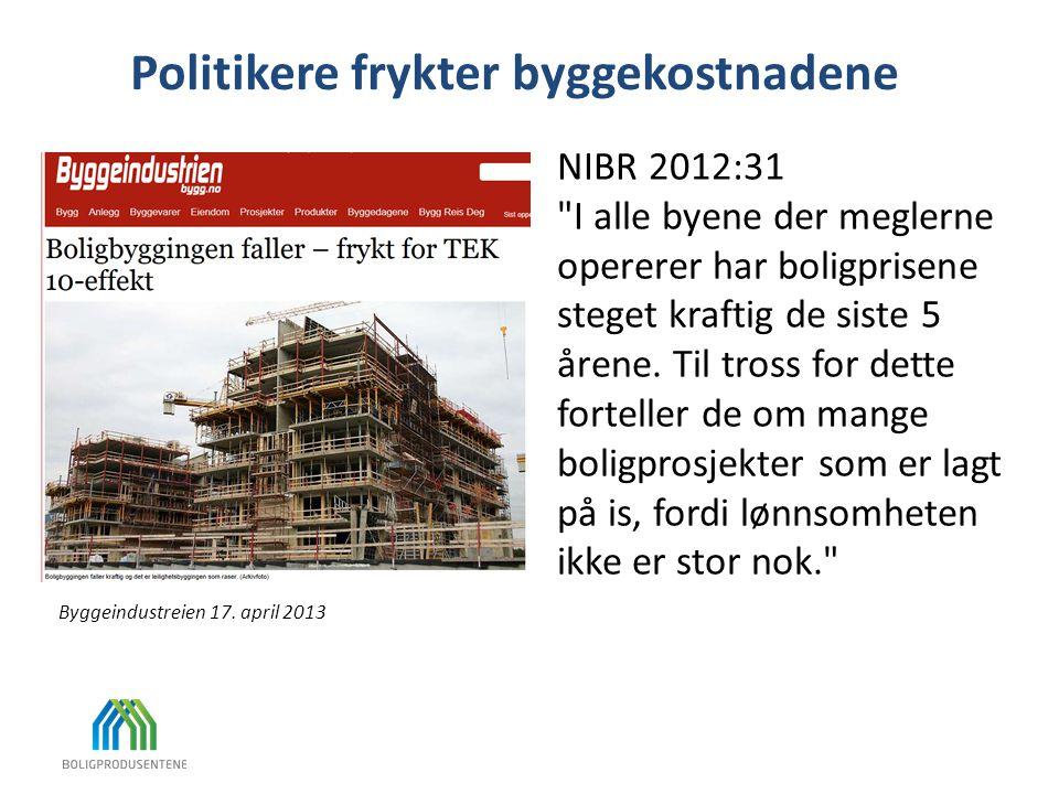Politikere frykter byggekostnadene