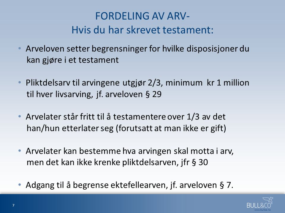 FORDELING AV ARV- Hvis du har skrevet testament: