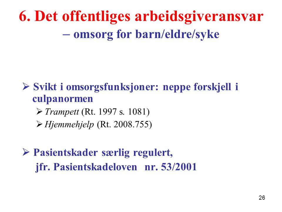 6. Det offentliges arbeidsgiveransvar – omsorg for barn/eldre/syke