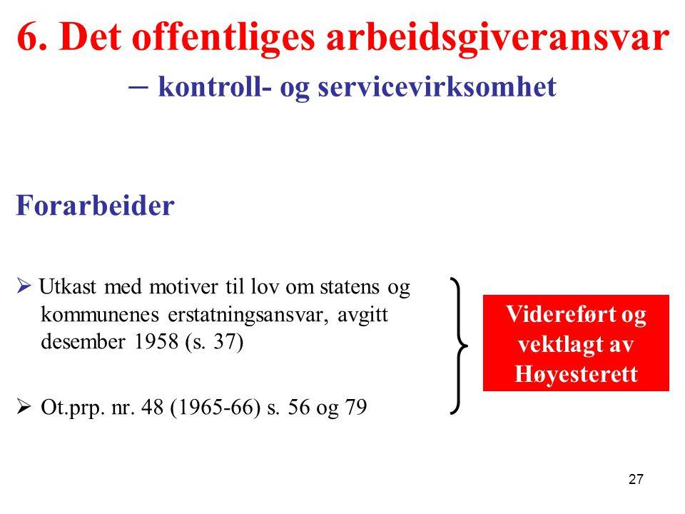 6. Det offentliges arbeidsgiveransvar – kontroll- og servicevirksomhet