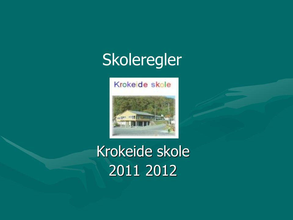 Skoleregler Krokeide skole 2011 2012