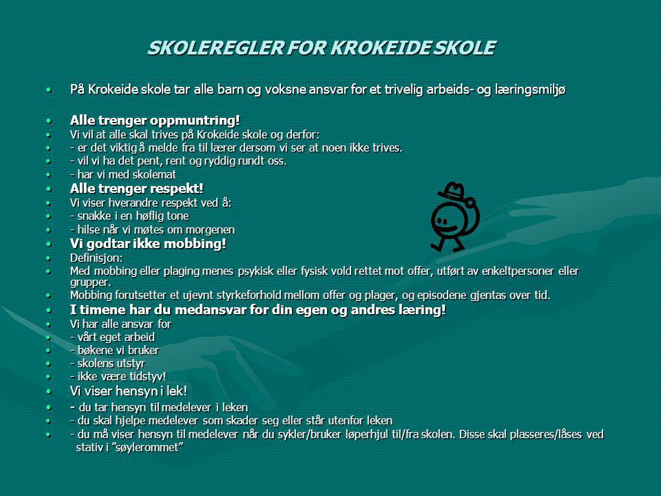 SKOLEREGLER FOR KROKEIDE SKOLE