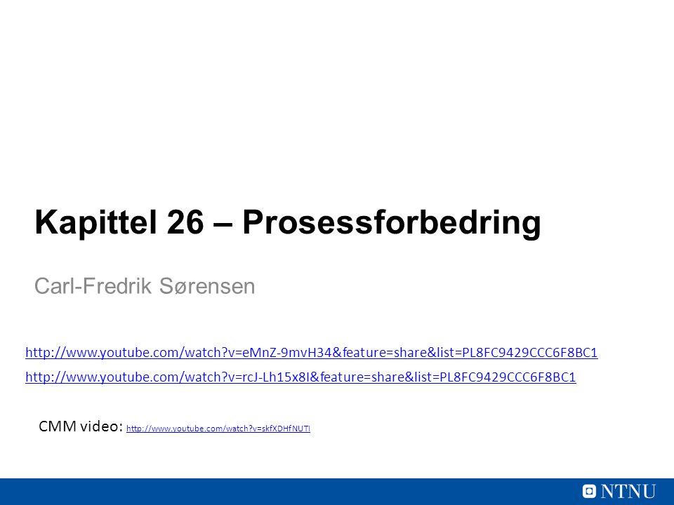 Kapittel 26 – Prosessforbedring