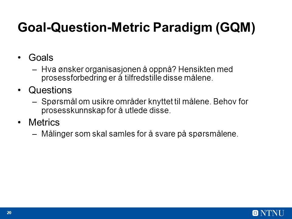 Goal-Question-Metric Paradigm (GQM)