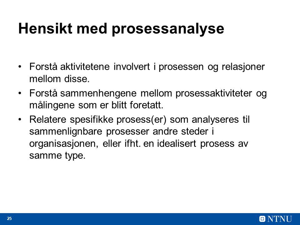 Hensikt med prosessanalyse