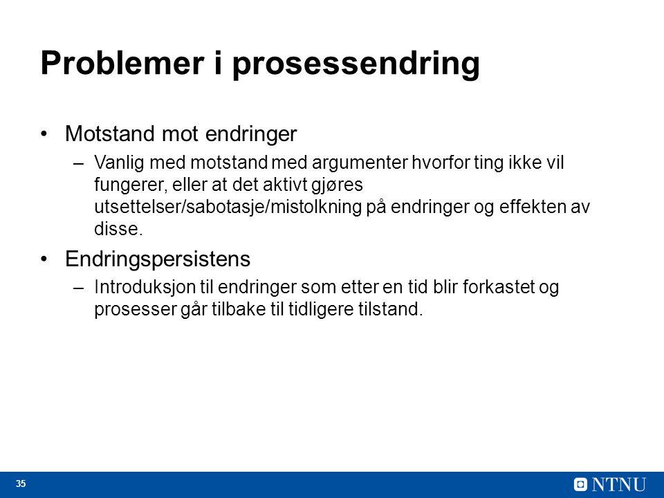 Problemer i prosessendring