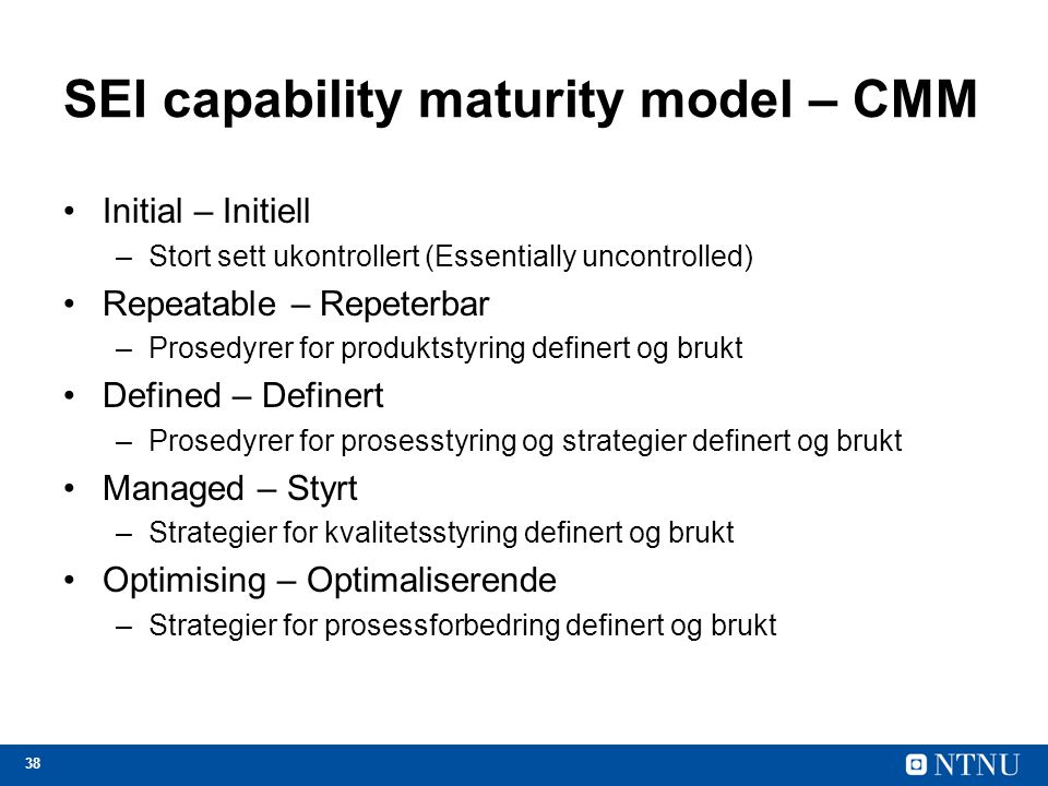 SEI capability maturity model – CMM