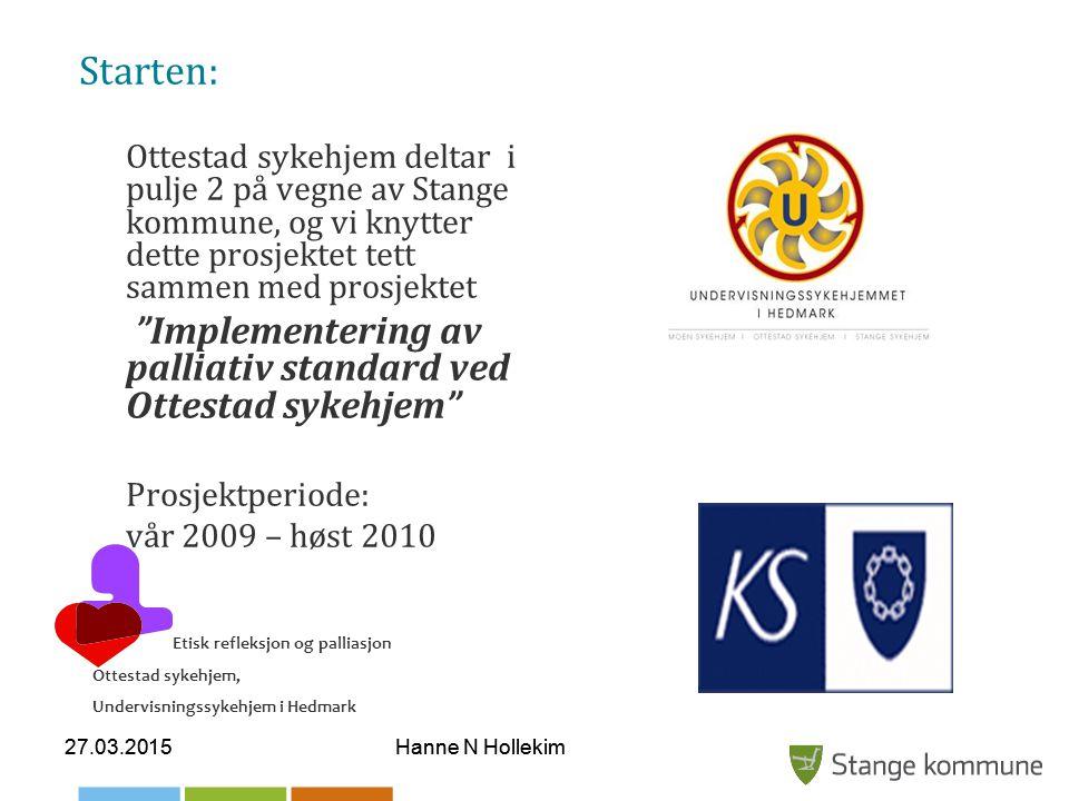 Starten: Implementering av palliativ standard ved Ottestad sykehjem