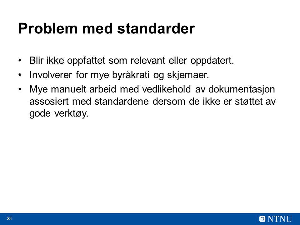 Problem med standarder