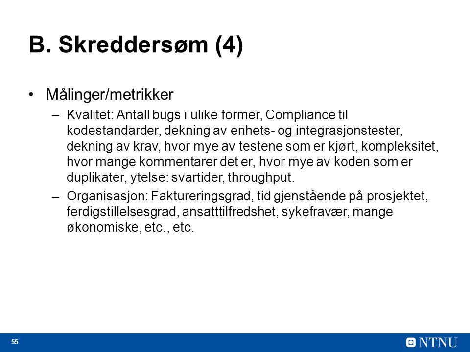 B. Skreddersøm (4) Målinger/metrikker