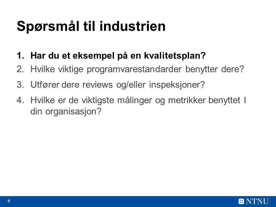 Spørsmål til industrien