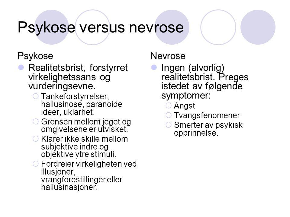 Psykose versus nevrose