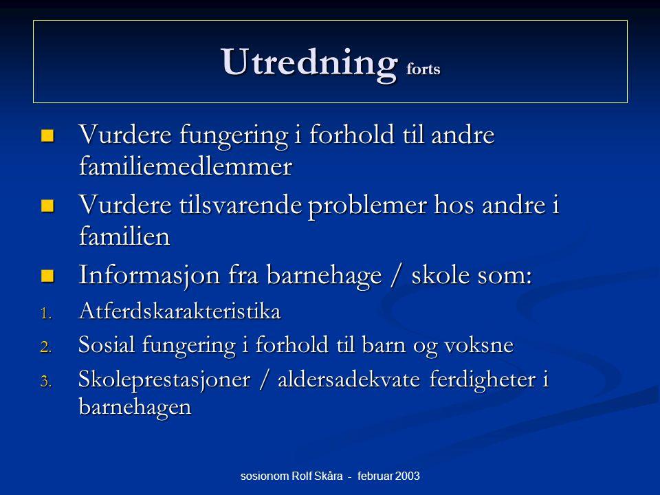 sosionom Rolf Skåra - februar 2003