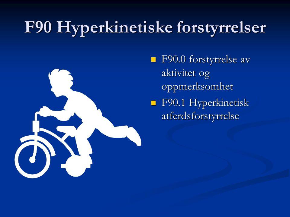 F90 Hyperkinetiske forstyrrelser