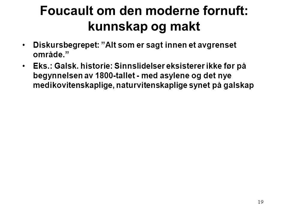 Foucault om den moderne fornuft: kunnskap og makt