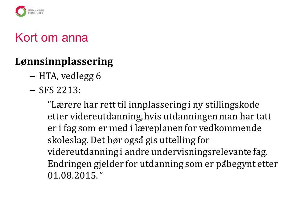 Kort om anna Lønnsinnplassering HTA, vedlegg 6 SFS 2213: