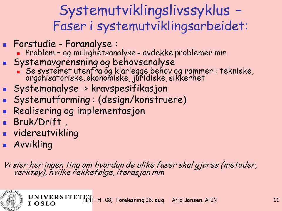 Systemutviklingslivssyklus – Faser i systemutviklingsarbeidet: