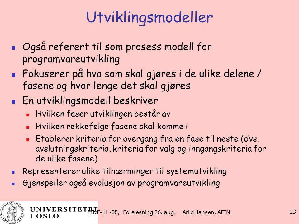 FINF- H -08, Forelesning 26. aug. Arild Jansen. AFIN