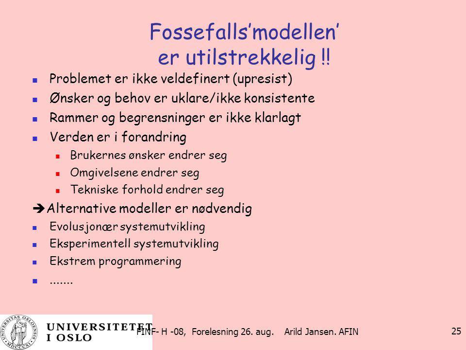 Fossefalls'modellen' er utilstrekkelig !!