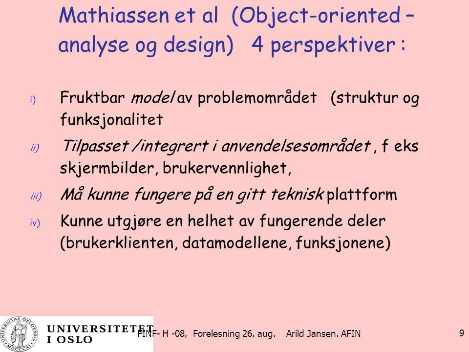 Mathiassen et al (Object-oriented –analyse og design) 4 perspektiver :