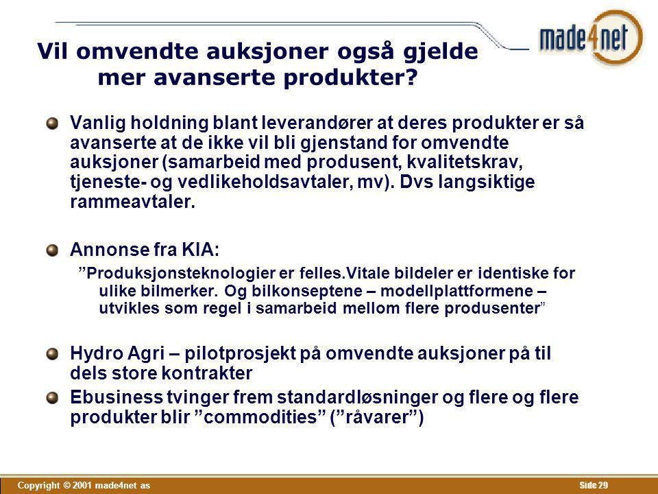 Vil omvendte auksjoner også gjelde mer avanserte produkter