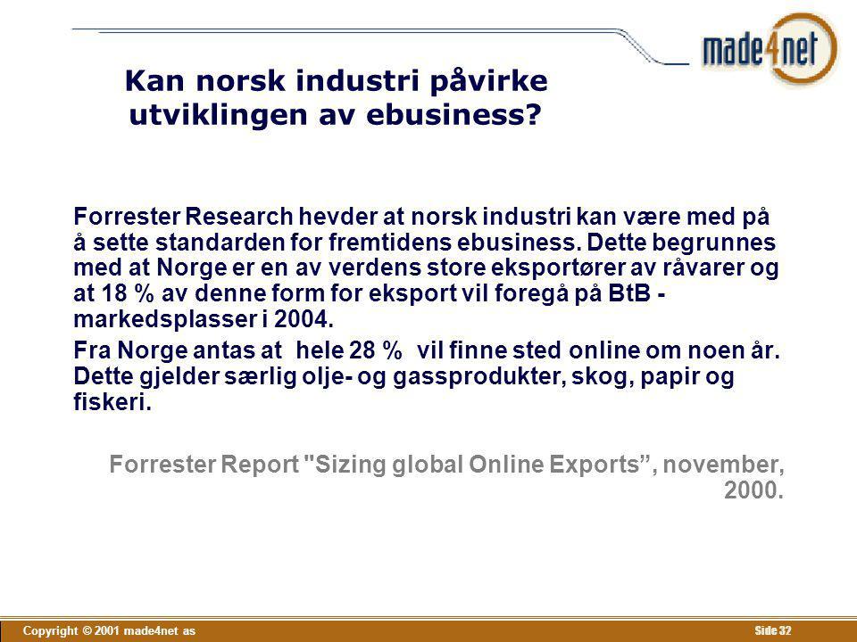 Kan norsk industri påvirke utviklingen av ebusiness