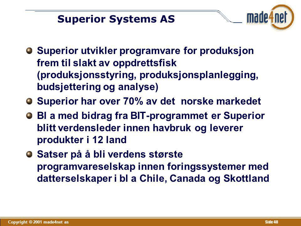 Superior har over 70% av det norske markedet