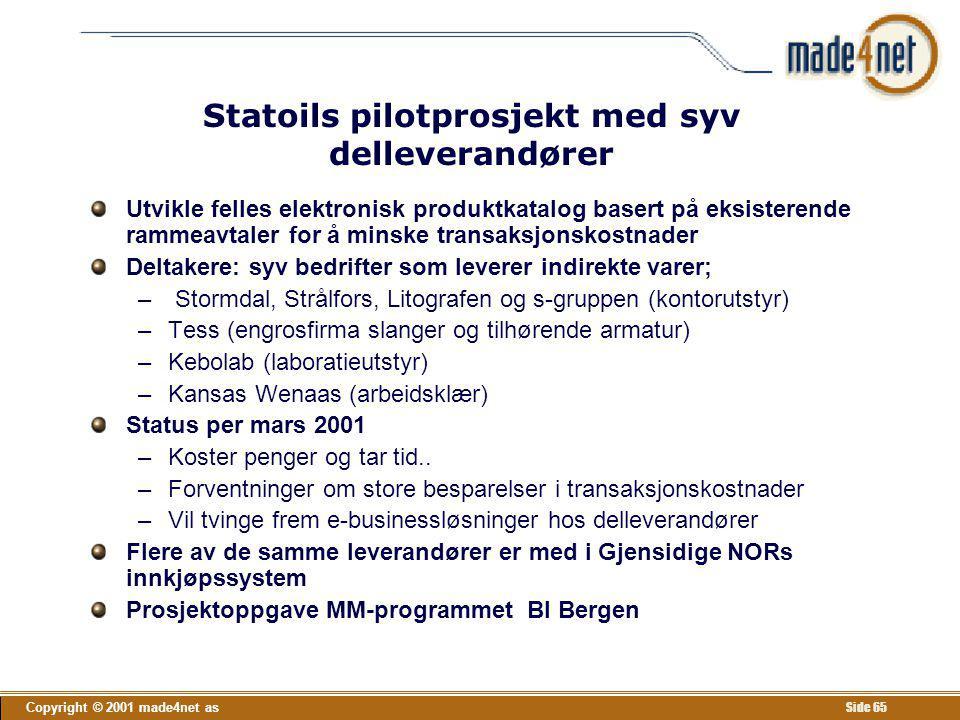 Statoils pilotprosjekt med syv delleverandører