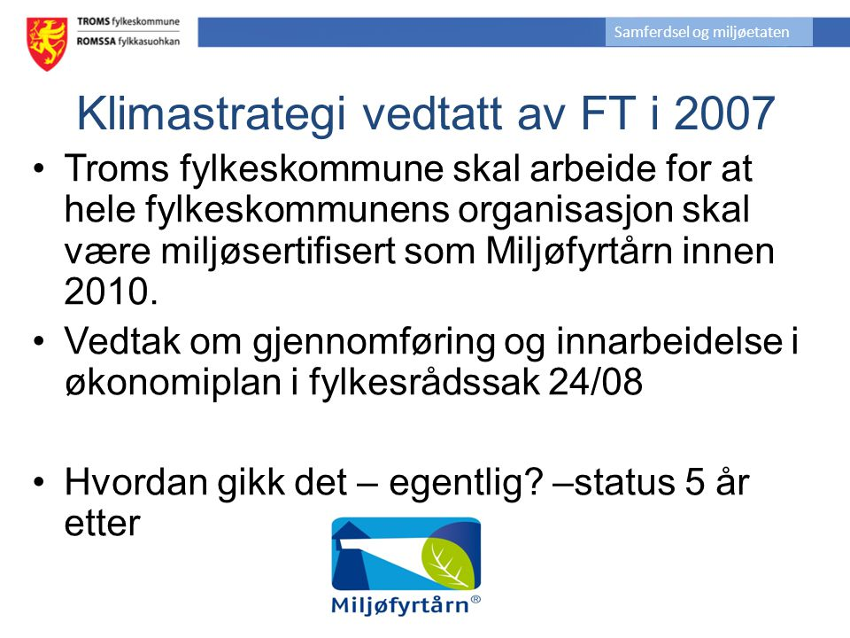 Klimastrategi vedtatt av FT i 2007