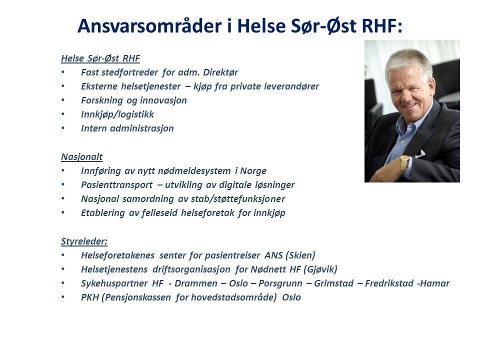 Ansvarsområder i Helse Sør-Øst RHF: