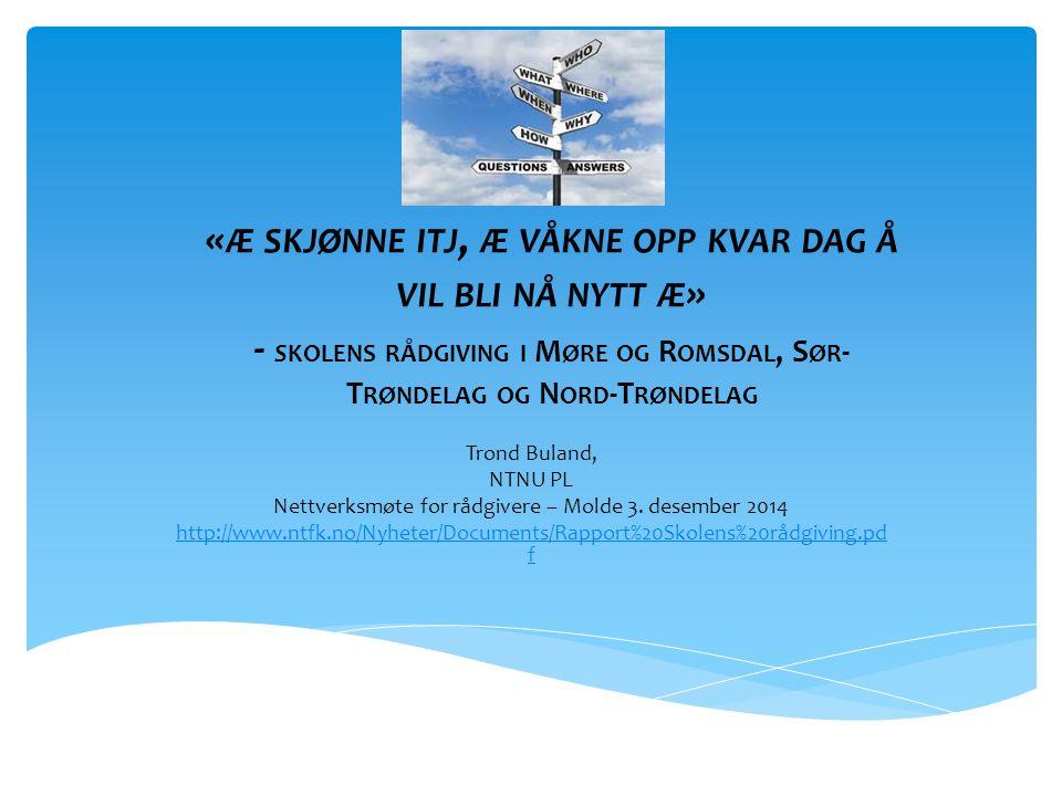 Nettverksmøte for rådgivere – Molde 3. desember 2014