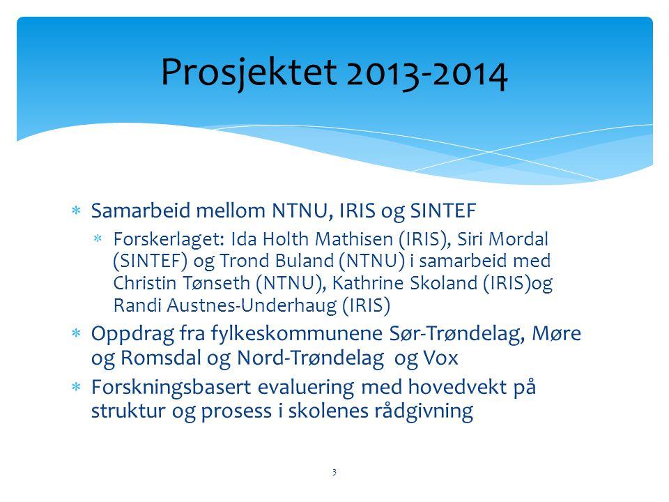 Prosjektet 2013-2014 Samarbeid mellom NTNU, IRIS og SINTEF