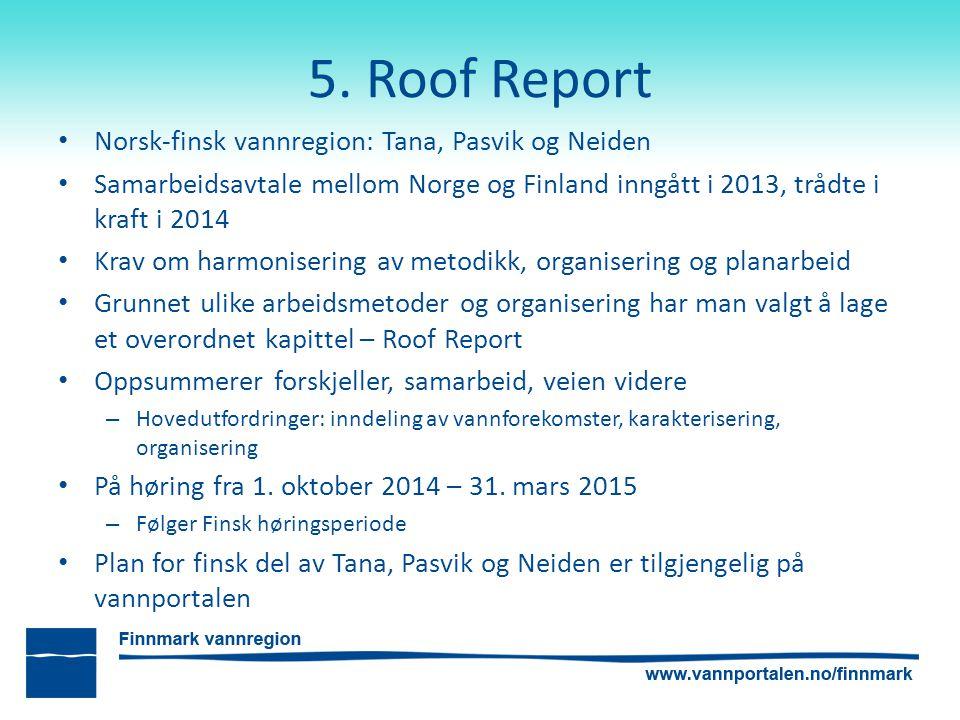 5. Roof Report Norsk-finsk vannregion: Tana, Pasvik og Neiden