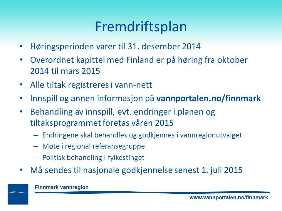Fremdriftsplan Høringsperioden varer til 31. desember 2014