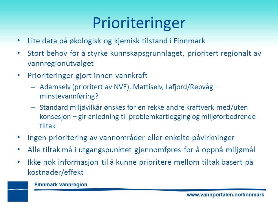 Prioriteringer Lite data på økologisk og kjemisk tilstand i Finnmark