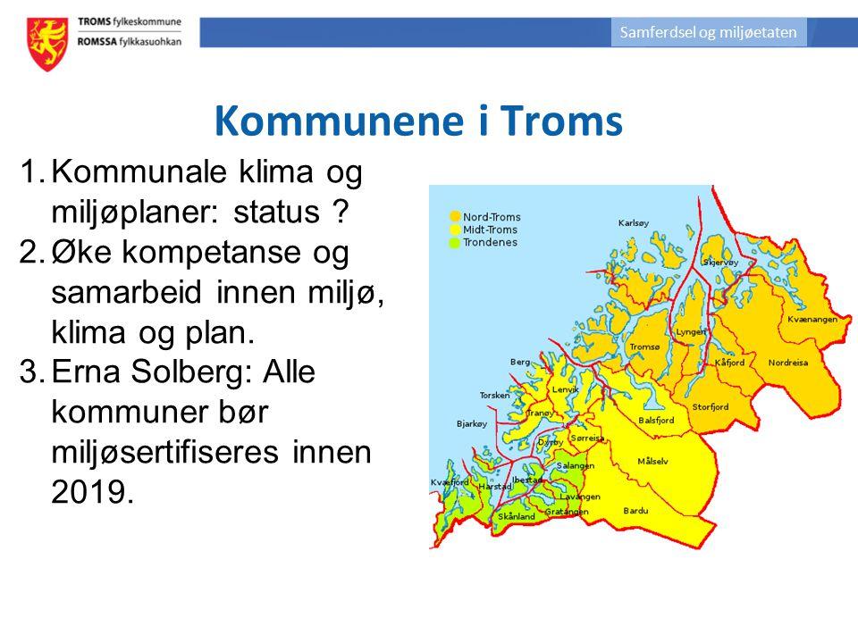 Kommunene i Troms Kommunale klima og miljøplaner: status