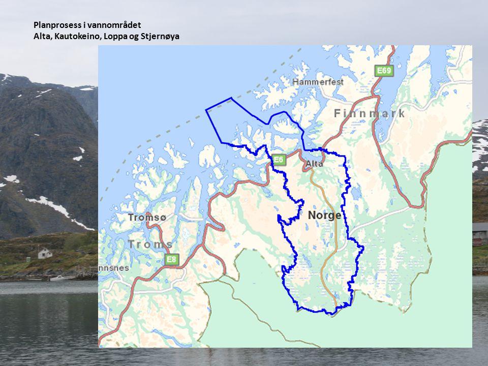 Planprosess i vannområdet Alta, Kautokeino, Loppa og Stjernøya
