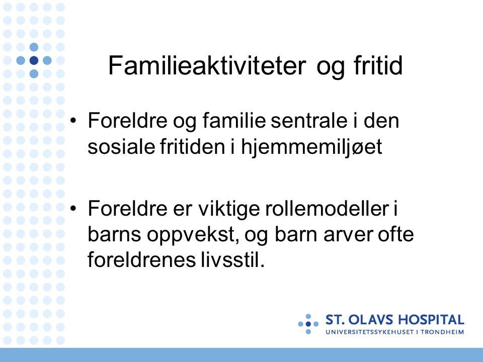 Familieaktiviteter og fritid