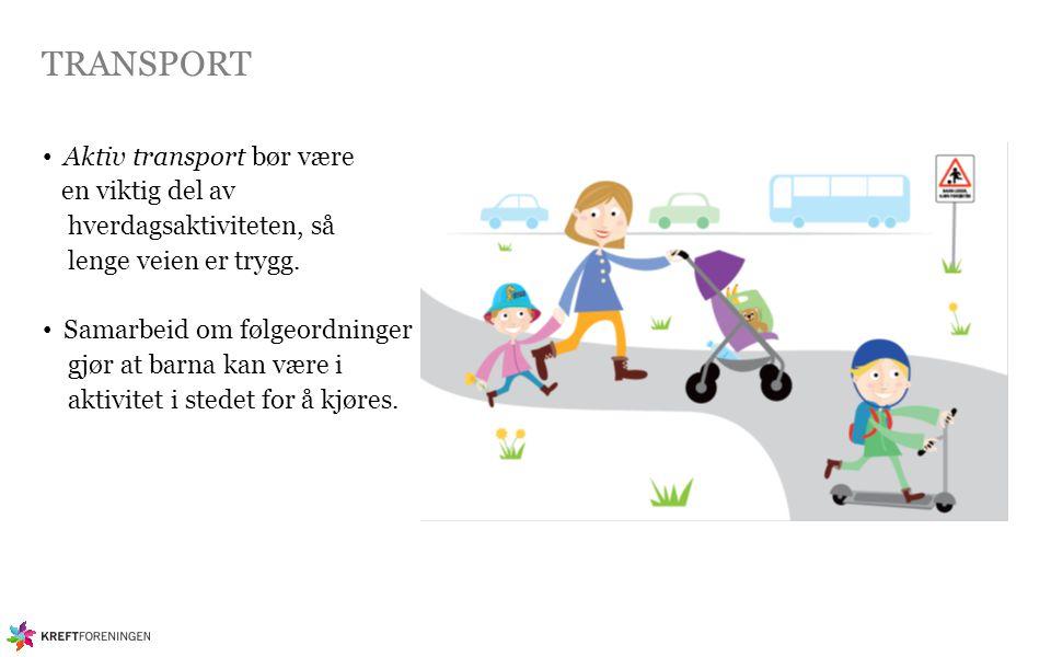 TRANSPORT Aktiv transport bør være en viktig del av