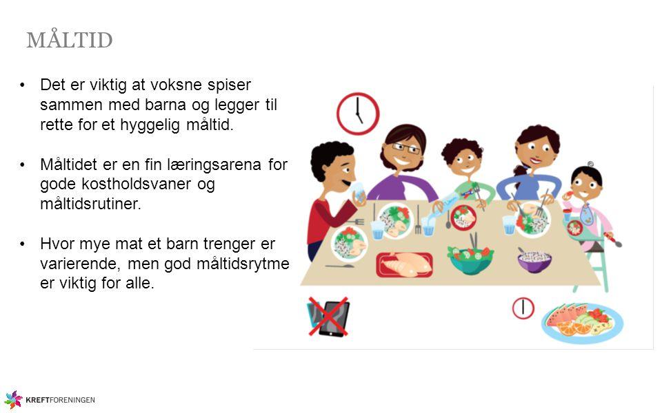 MÅLTID Det er viktig at voksne spiser sammen med barna og legger til rette for et hyggelig måltid.