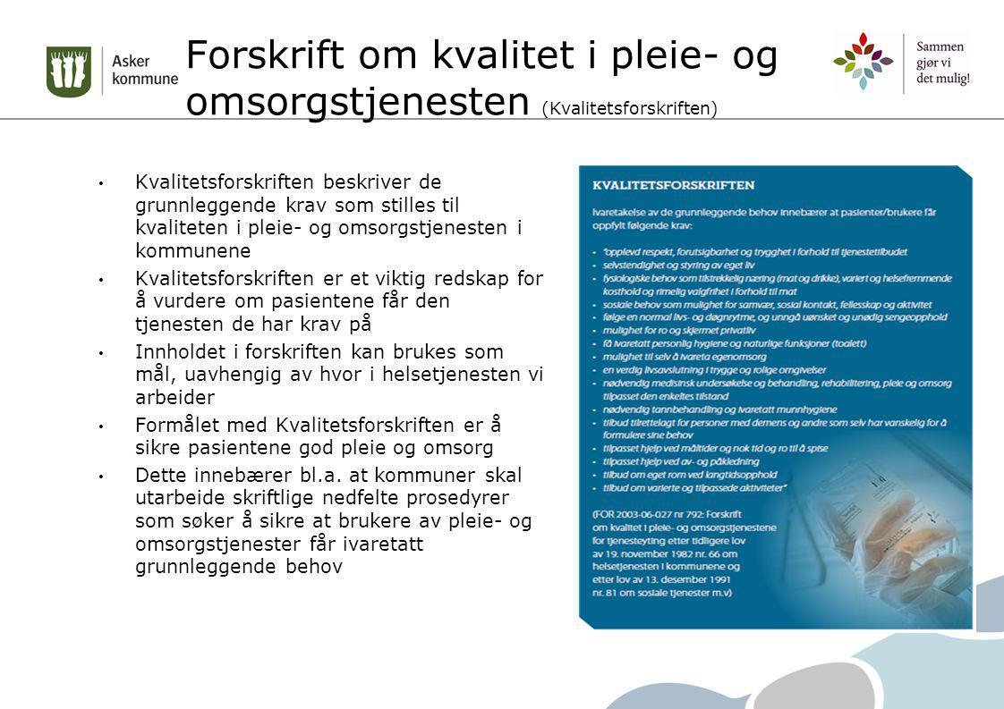 Forskrift om kvalitet i pleie- og omsorgstjenesten (Kvalitetsforskriften)