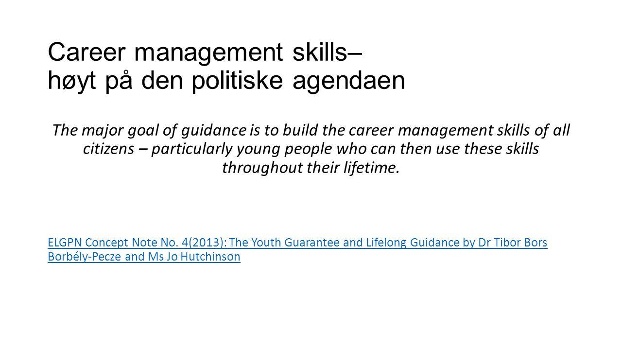 Career management skills– høyt på den politiske agendaen