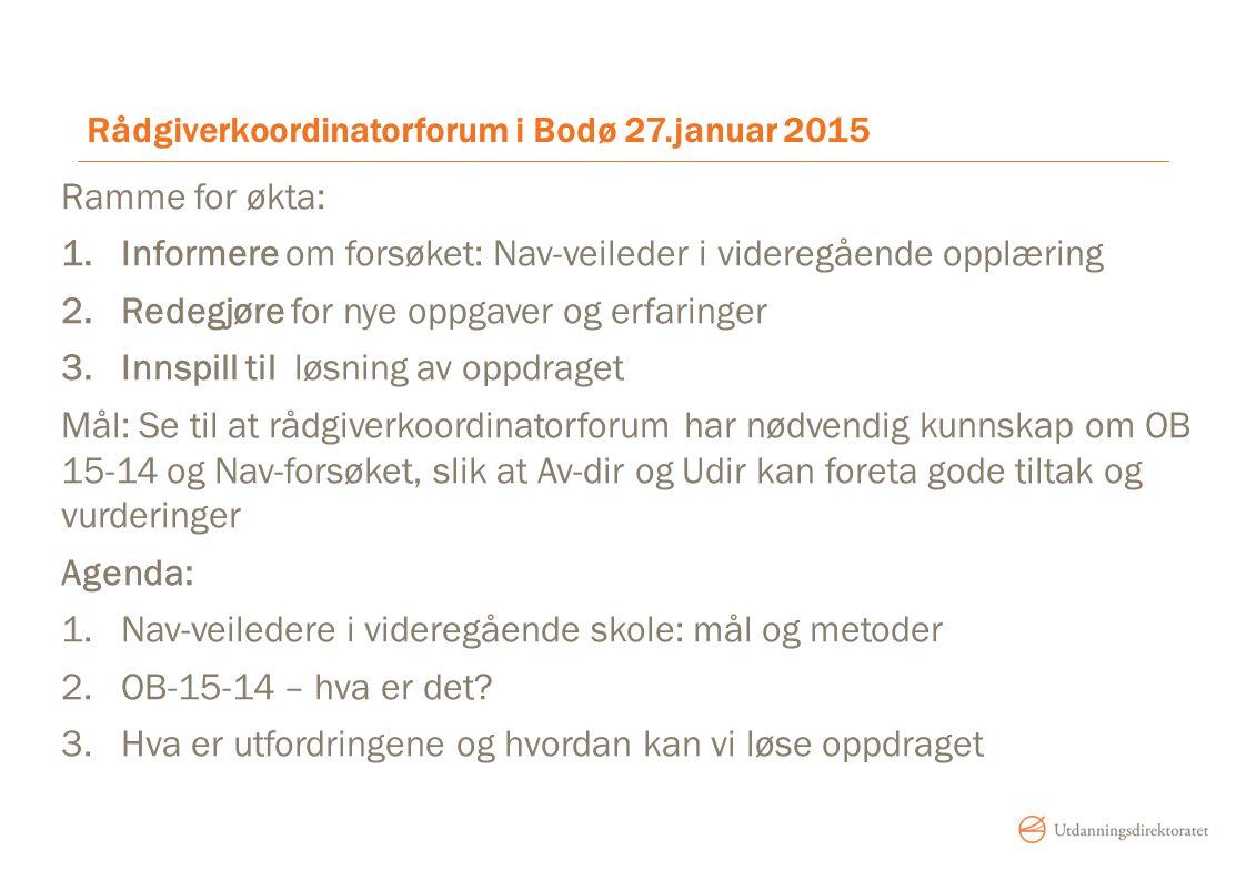 Rådgiverkoordinatorforum i Bodø 27.januar 2015